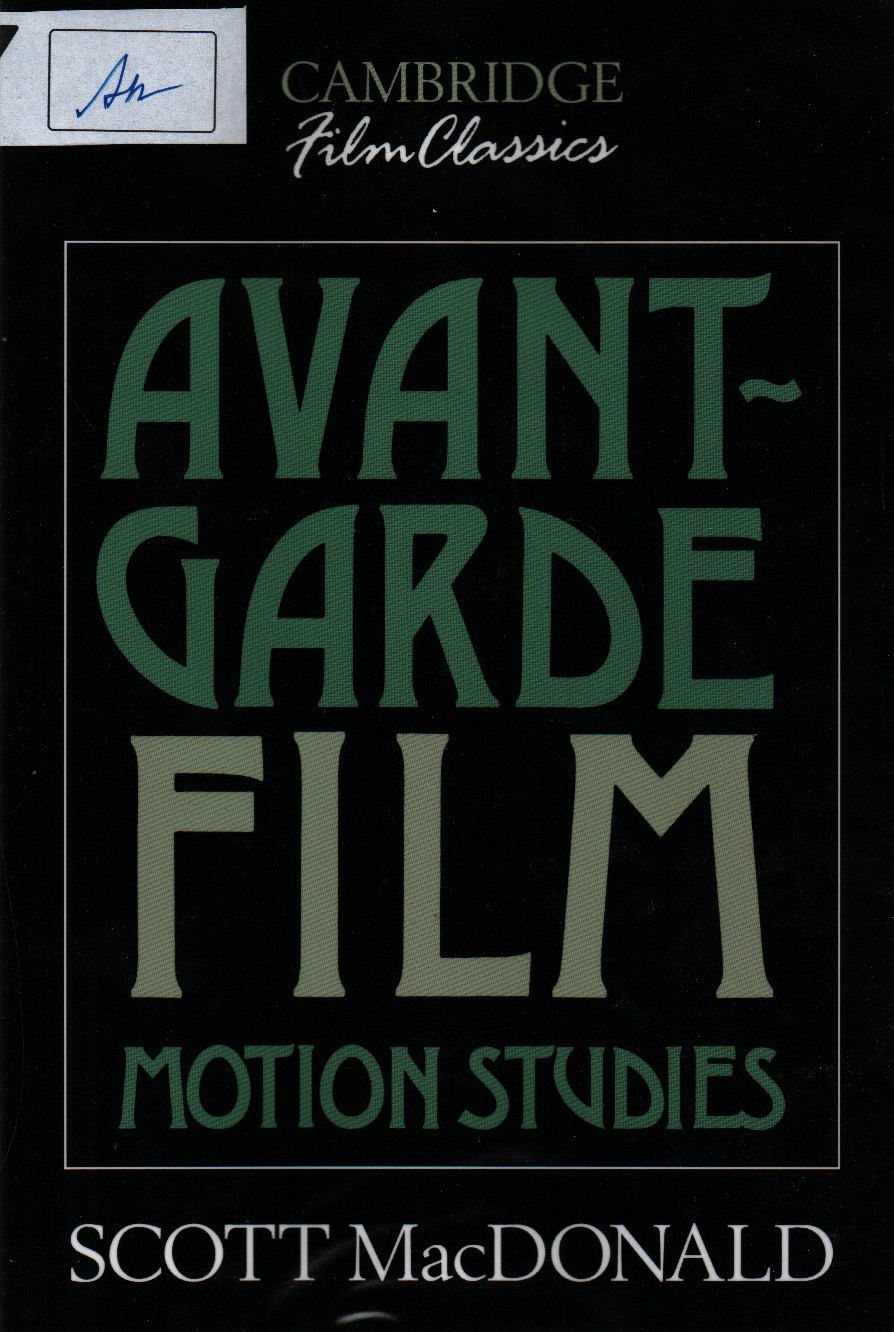 Avant-Garde Film: Motion Studies